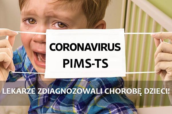 PIMS-TS choroba dzieci związana z COVID