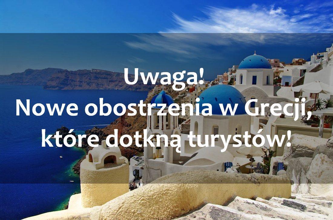 Nowe obostrzenia w Grecji