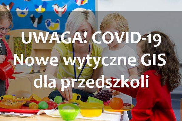 Przedszkola COVID-19 wytyczne GIS