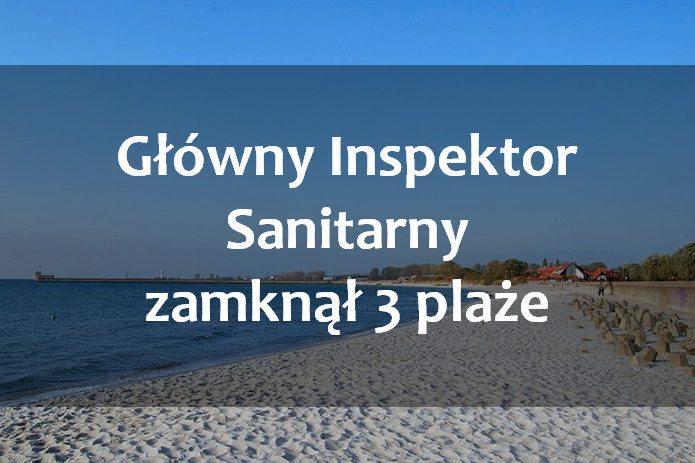 GIS zamyka plaże nad Bałtykiem