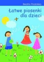 Łatwe piosenki dla dzieci. + płyta CD