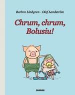 Chrum, chrum, Bolusiu!