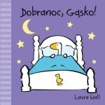 Dobranoc, Gąsko!