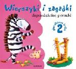 Wierszyki i zagadki dla przedszkolnej gromadki cz. 2