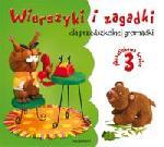 Wierszyki i zagadki dla przedszkolnej gromadki cz. 3