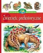 Zwierzęta prehistoryczne - Encyklopedia wiedzy przedszkolaka