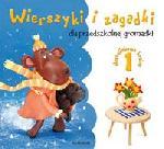 Wierszyki i zagadki dla przedszkolnej gromadki cz. 1