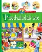 Przedszkolak wie - Encyklopedia wiedzy przedszkolaka