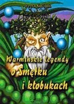 Warmińskie legendy o Smętku kłobukach