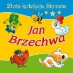 Jan Brzechwa - Złota kolekcja Skrzata