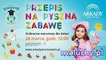 """ARKADOWY UNIWEREK – TRZECIA EDYCJA – 28.03, godz. 12:00, poziom """"-1"""" - Wrocław - zajęcia dla dzieci"""