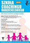 Szkoła Coachingu Rodzicielskiego w DK Zacisze - Warszawa -