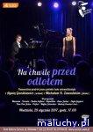 Koncert w DK Zacisze: Na chwilę przed odlotem - Warszawa -