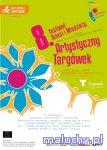 8.Festiwal Dzieci i M�odzie�y ARTYSTYCZNY TARG�WEK - Warszawa -