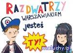 RAZ, DWA, TRZY, WARSZAWIAKIEM JESTEŚ TY międzymuzealna gra miejska  - Warszawa - zajęcia dla dzieci