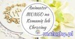 Animator MUNGO na chrzciny/ komunię - Bydgoszcz -