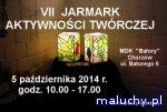 VII Jarmark Aktywno�ci Tw�rczej - Chorz�w -